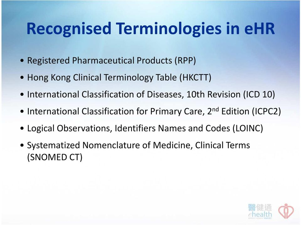Briefing on ehr Content Hong Kong Clinical Terminology Table (HKCTT on icd 9 cm neoplasm table, icd 9 neoplasm table codes, mental health table,