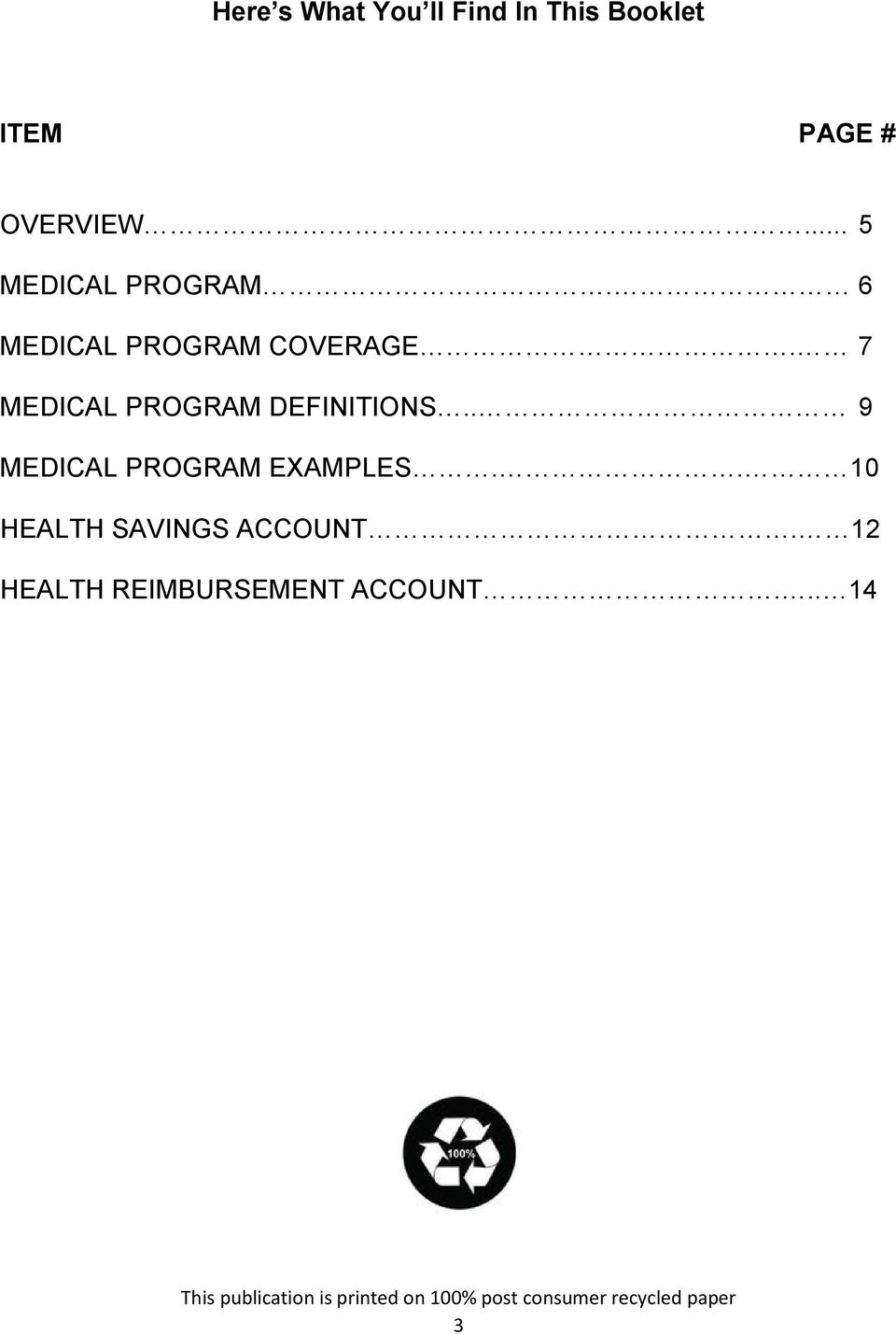 7 MEDICAL PROGRAM DEFINITIONS.. 9 MEDICAL PROGRAM EXAMPLES.