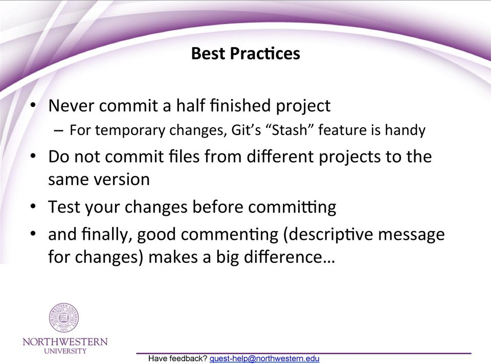 different projects to the same version Test your changes before