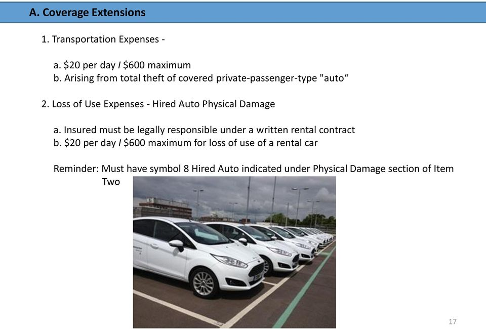 Loss of Use Expenses - Hired Auto Physical Damage a.