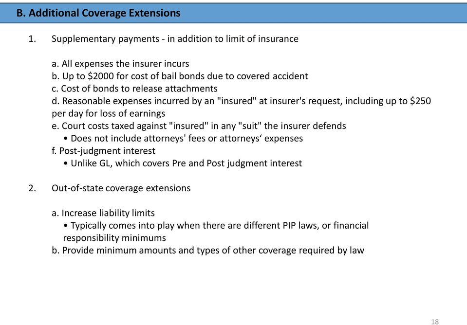 "Court costs taxed against ""insured"" in any ""suit"" the insurer defends Does not include attorneys' fees or attorneys expenses f."