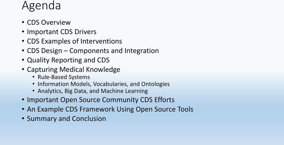 Models, Vocabularies, and Ontologies Analytics, Big Data, and Machine Learning Important Open