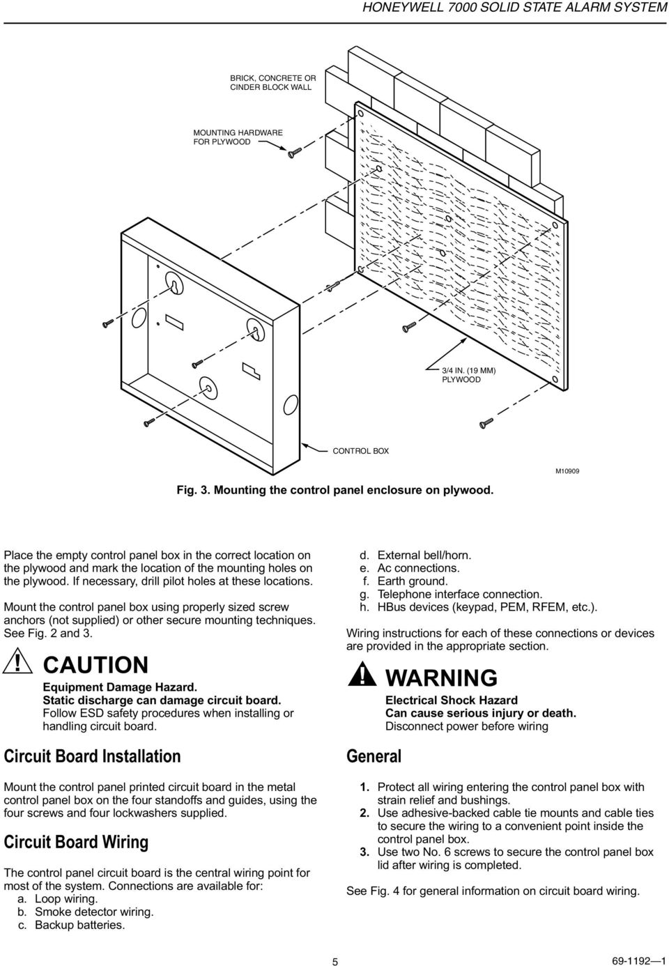Honeywell 7000 Solid State Alarm System Pdf Wiring Block Wall Mount The Control Panel Box Using Properly Sized Screw Anchors Not Supplied Or Other