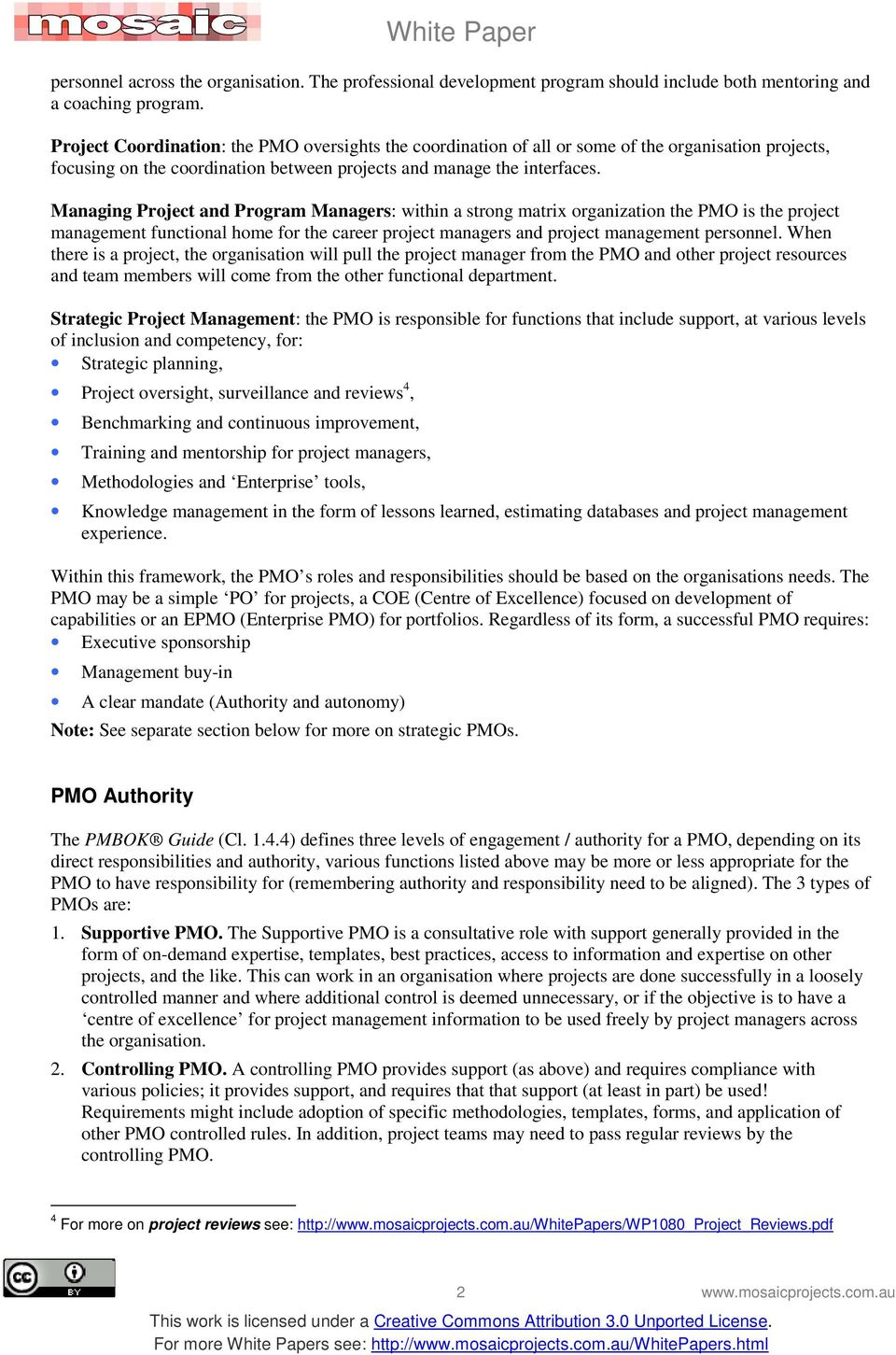 PMOs  White Paper For more papers on PMOs see: - PDF