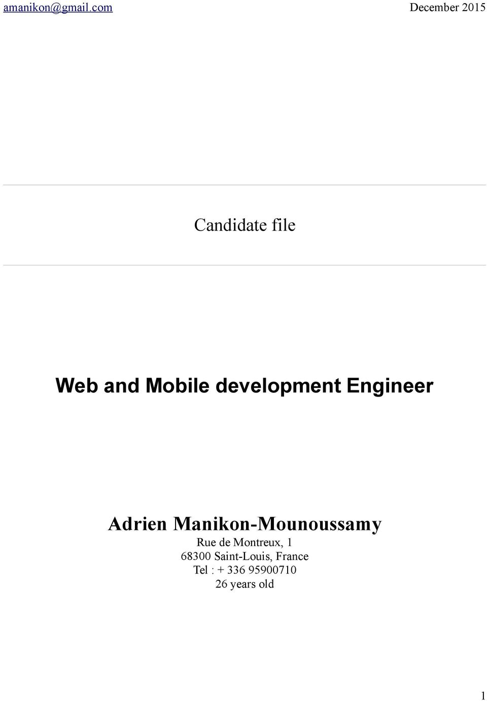 development Engineer Adrien Manikon-Mounoussamy