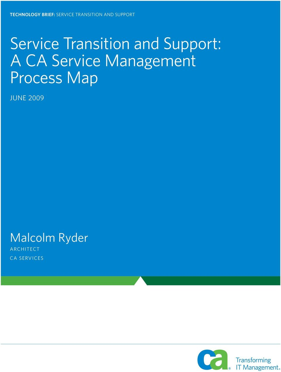 Support: A CA Service Process Map