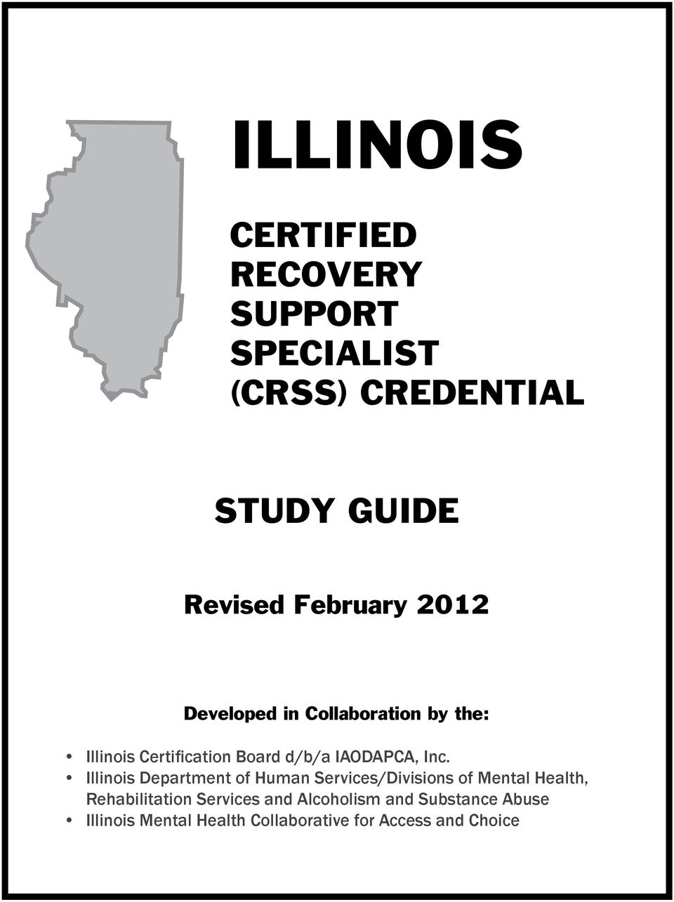 Illinois Certified Recovery Support Specialist Crss Credential