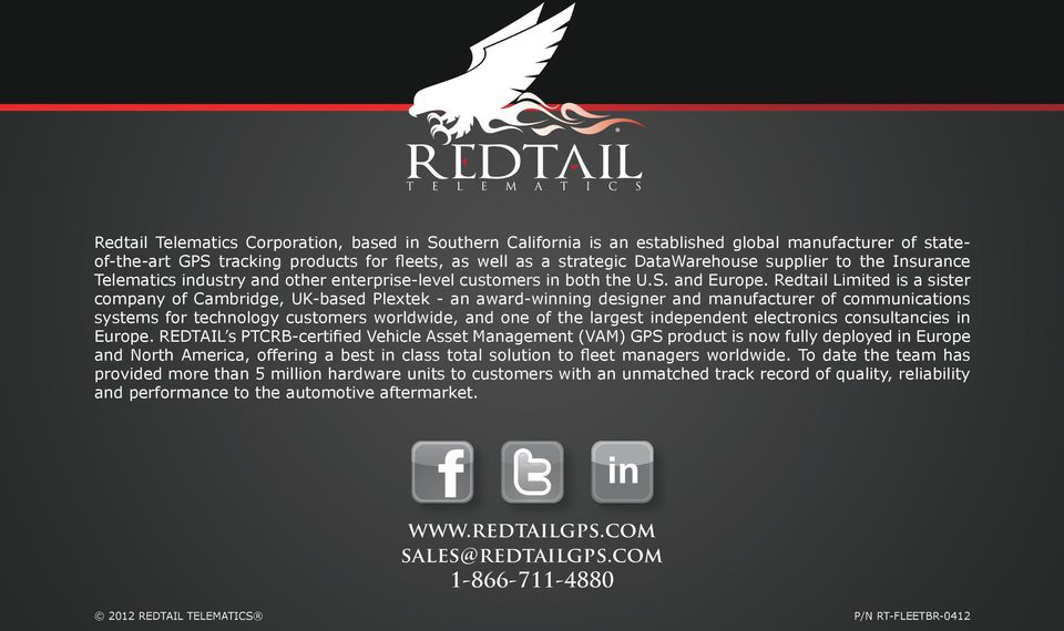 Redtail Limited is a sister company of Cambridge, UK-based Plextek - an award-winning designer and manufacturer of communications systems for technology customers worldwide, and one of the largest