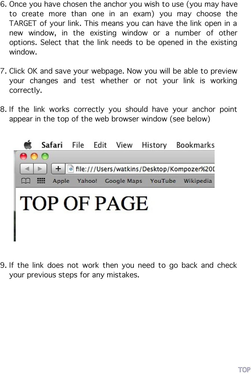 Select that the link needs to be opened in the existing window. 7. Click OK and save your webpage.