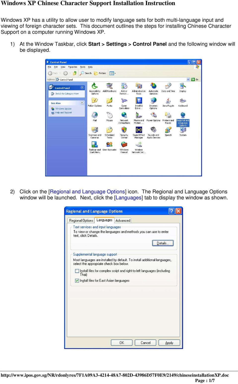 This document outlines the steps for installing Chinese Character Support on a computer running Windows XP.