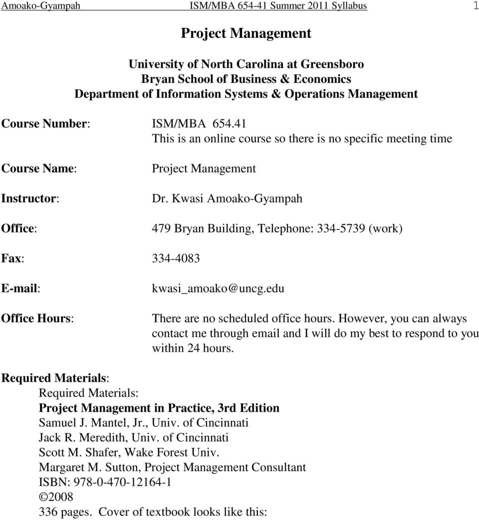 Project Management  Course Number: ISM/MBA This is an online