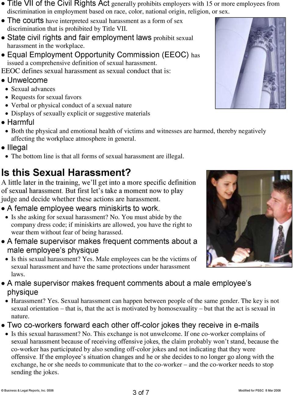 Equal Employment Opportunity Commission (EEOC) has issued a comprehensive definition of sexual harassment.