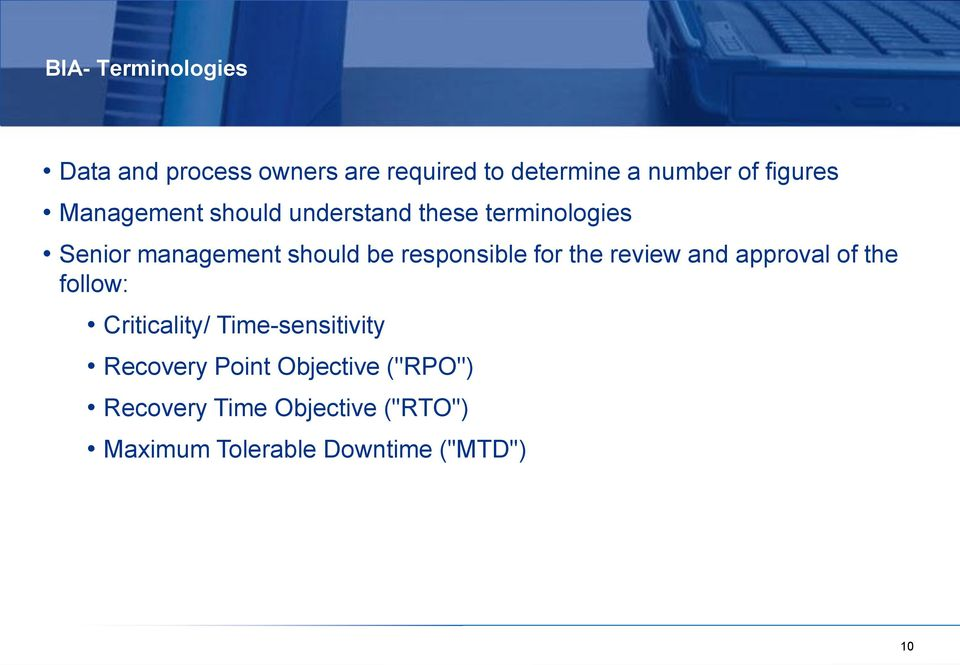 for the review and approval of the follow: Criticality/ Time-sensitivity Recovery Point