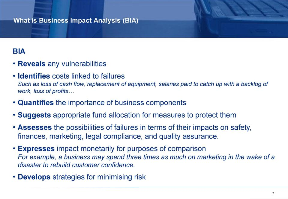 Assesses the possibilities of failures in terms of their impacts on safety, finances, marketing, legal compliance, and quality assurance.