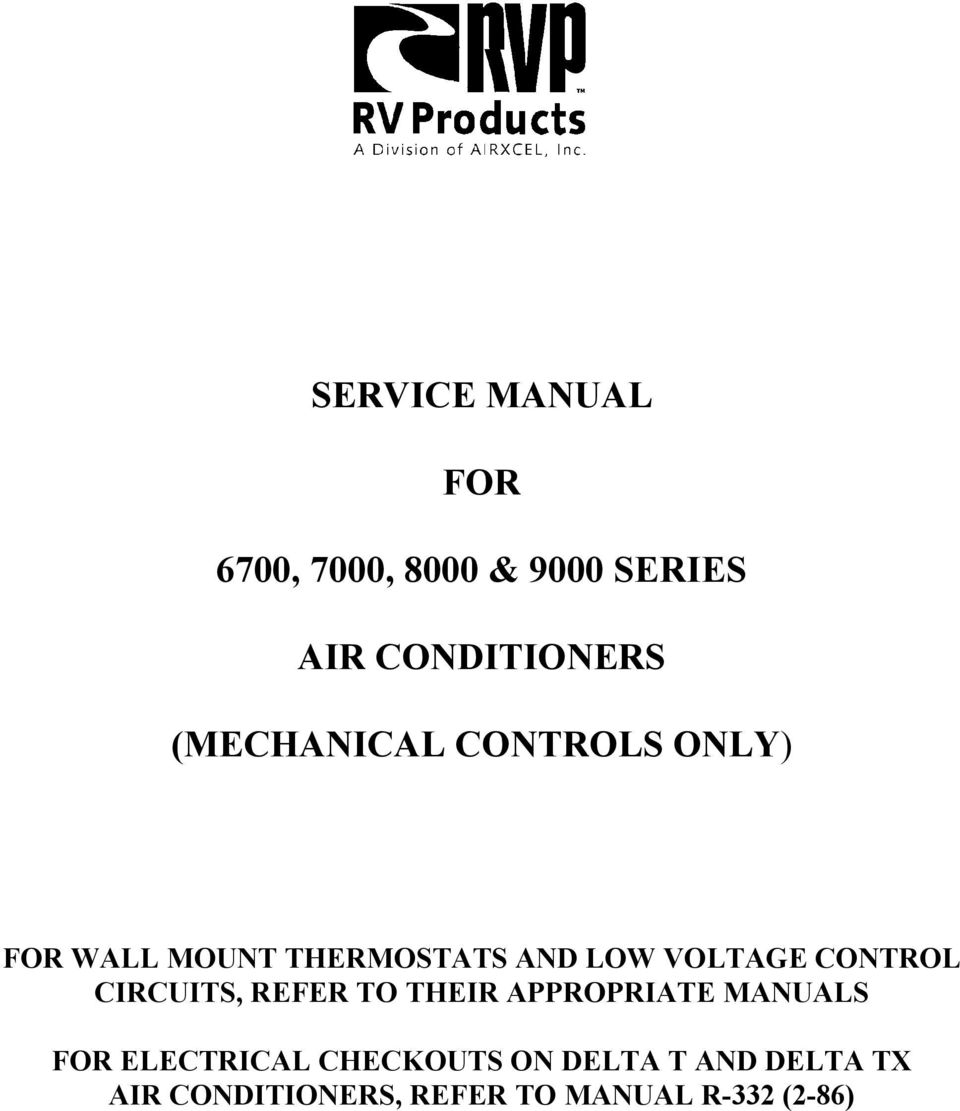 SERVICE MANUAL FOR 6700, 7000, 8000 & 9000 SERIES AIR