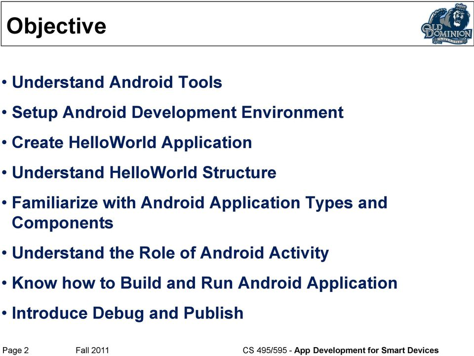App Development for Smart Devices  Lec #2: Android Tools