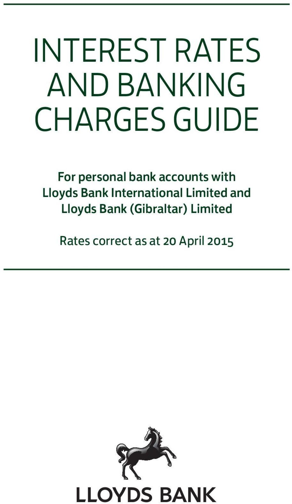 International Limited and Lloyds Bank