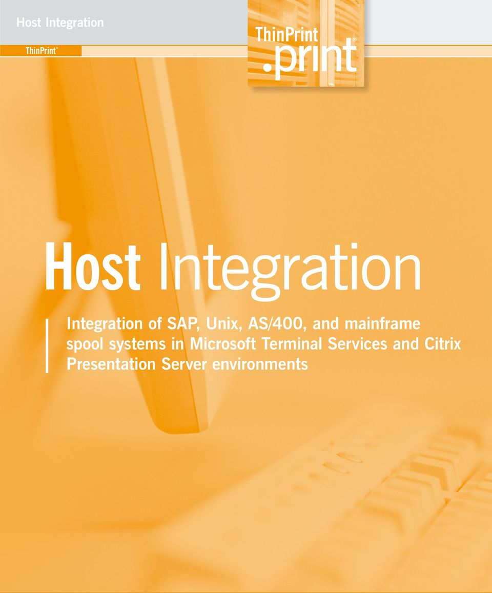 Integration of SAP, Unix, AS/400, and mainframe spool