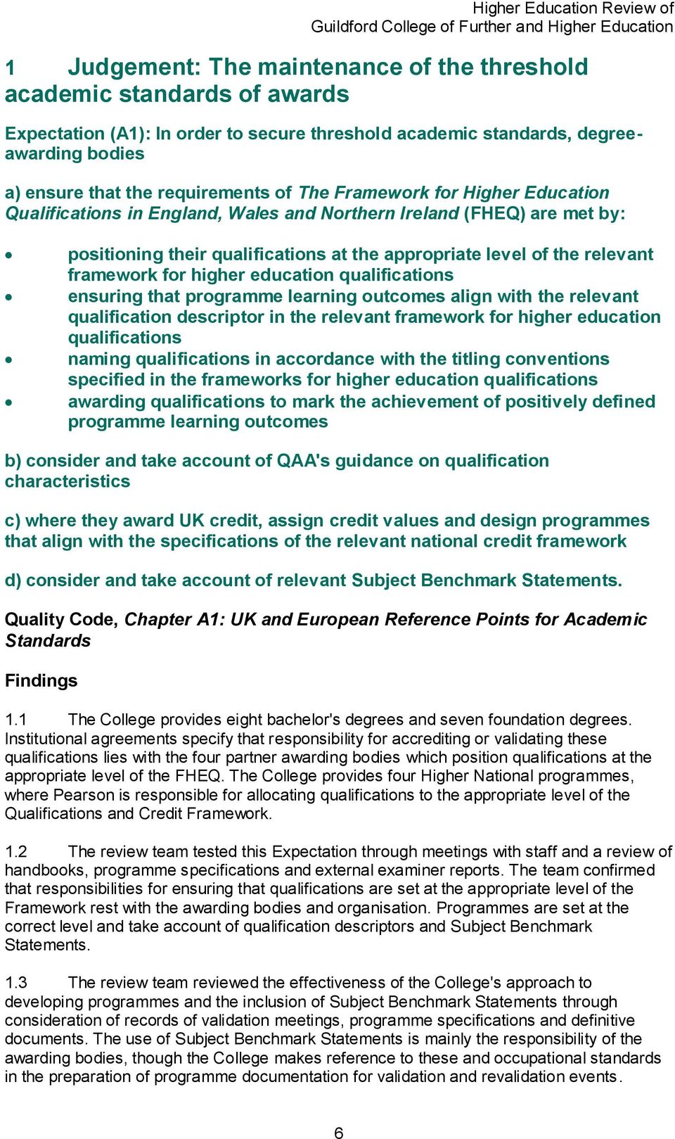 higher education qualifications ensuring that programme learning outcomes align with the relevant qualification descriptor in the relevant framework for higher education qualifications naming