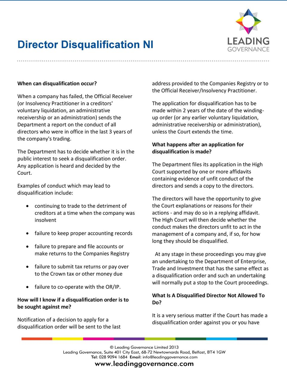 on the conduct of all directors who were in office in the last 3 years of the company's trading. The Department has to decide whether it is in the public interest to seek a disqualification order.
