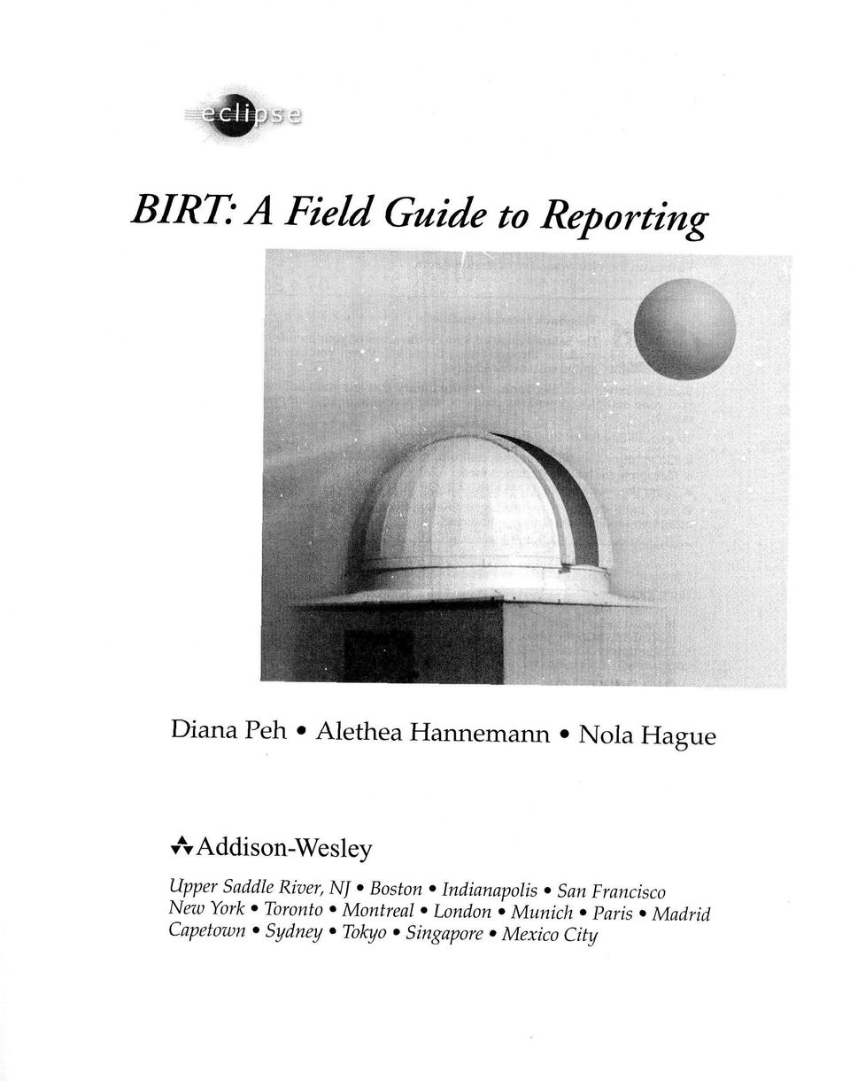 Birt A Field Guide To Reporting Pdf