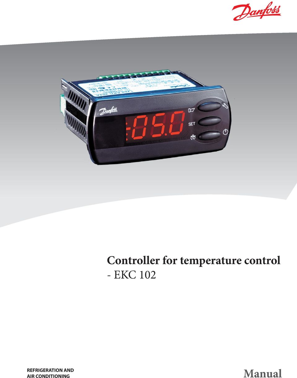 Controller for temperature control - EKC 102 REFRIGERATION AND AIR