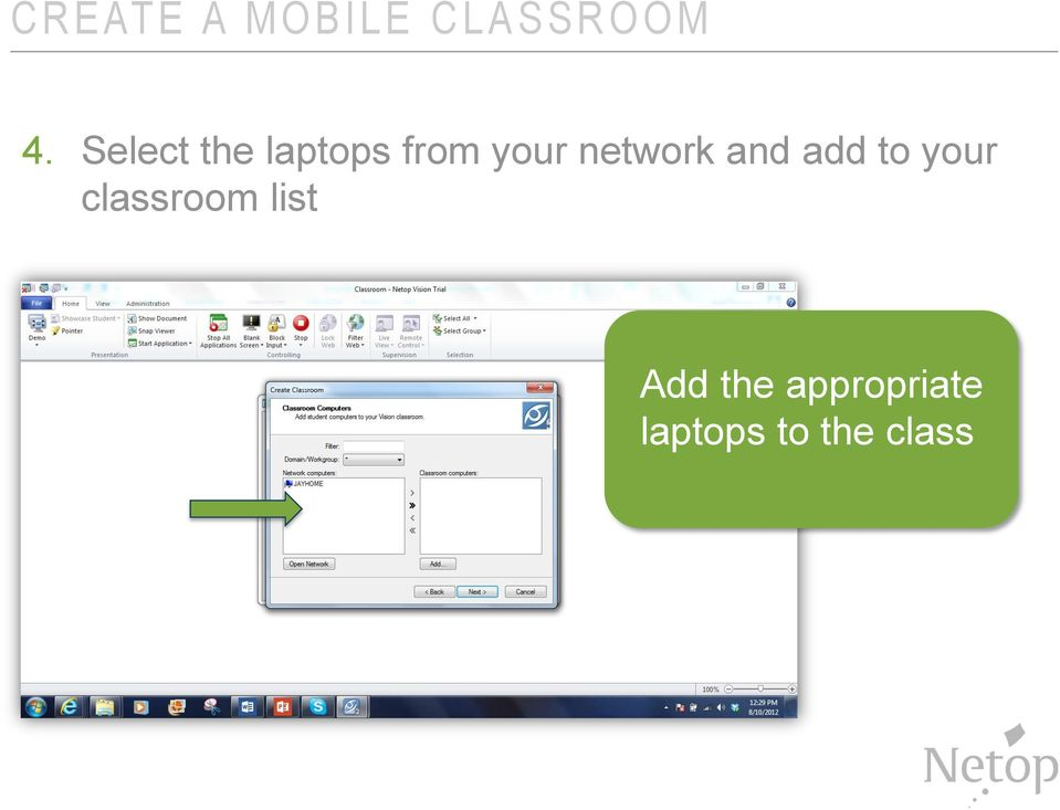 Select the laptops from your network