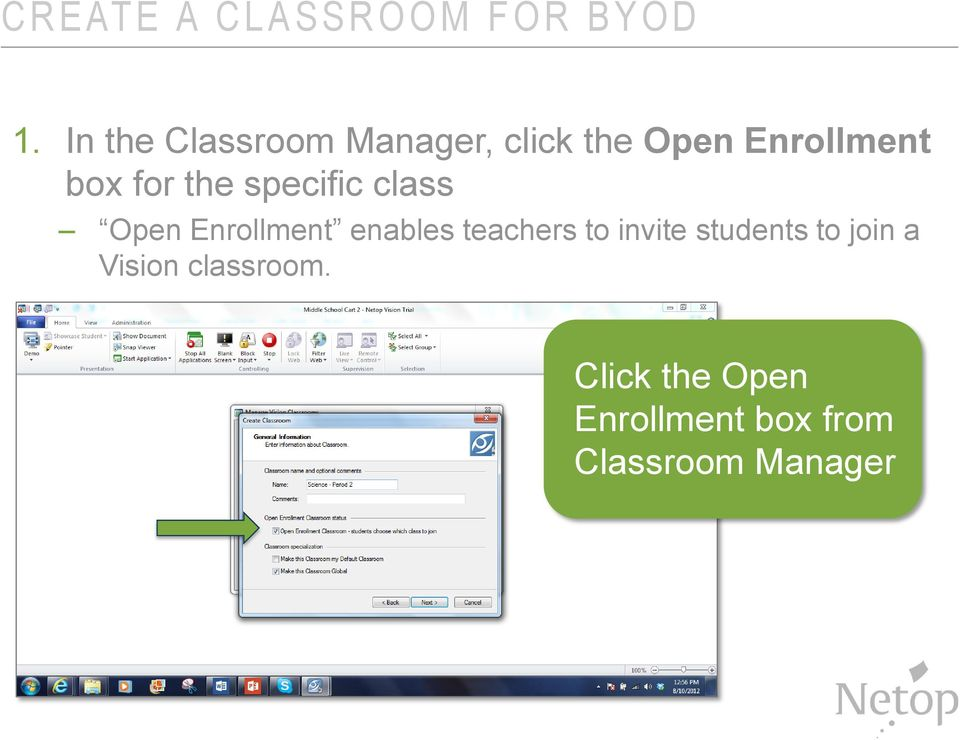 specific class Open Enrollment enables teachers to invite