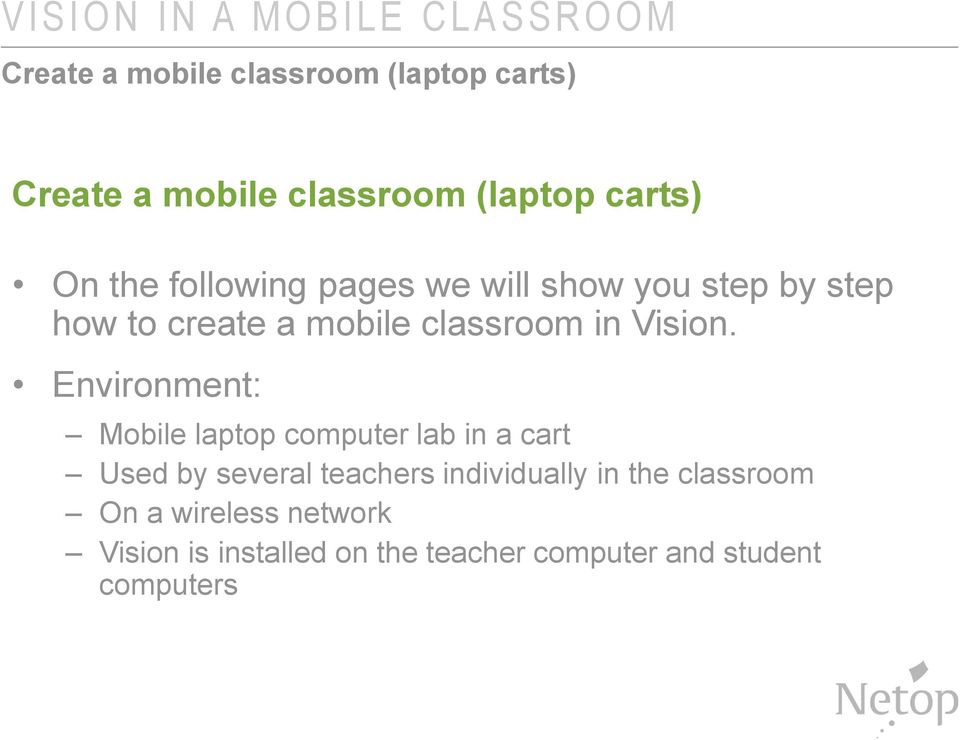 classroom in Vision.