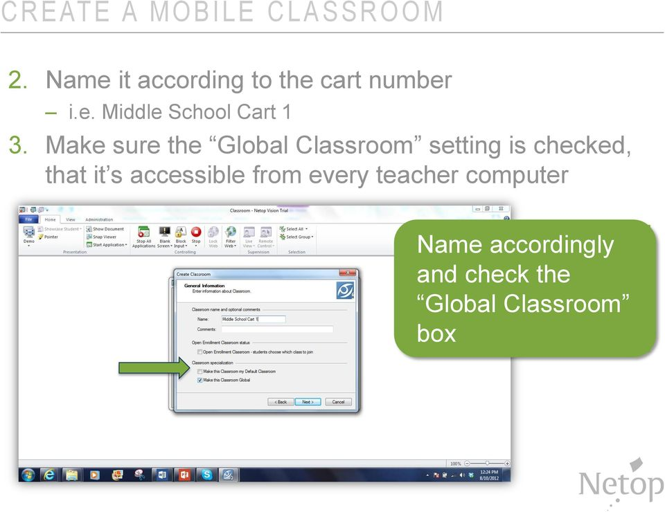 Make sure the Global Classroom setting is checked, that it s