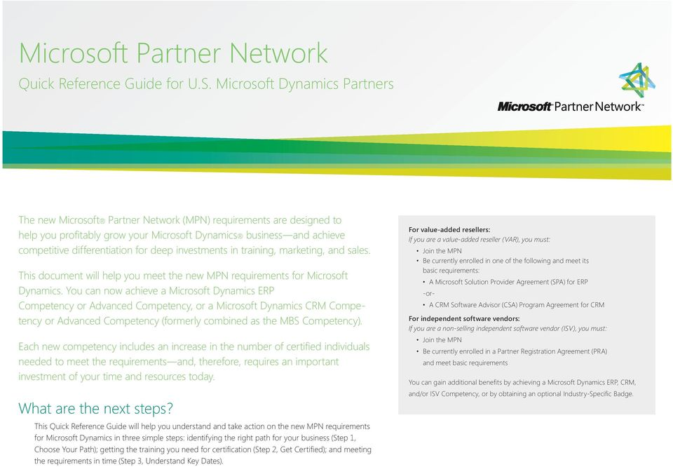 deep investments in training, marketing, and sales. This document will help you meet the new MPN requirements for Microsoft Dynamics.