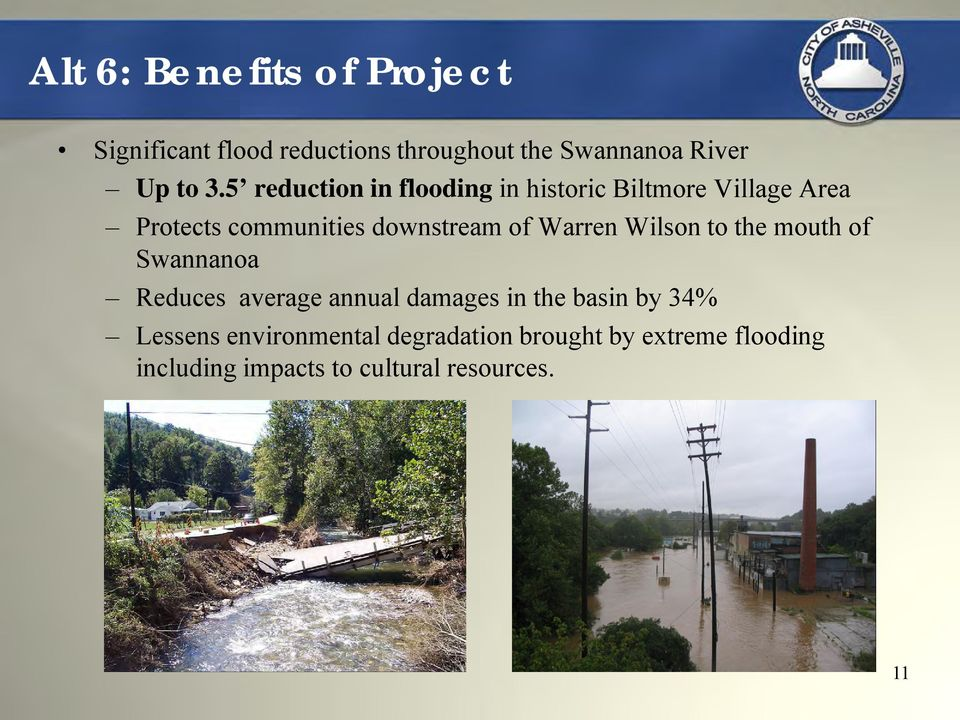 Warren Wilson to the mouth of Swannanoa Reduces average annual damages in the basin by 34%