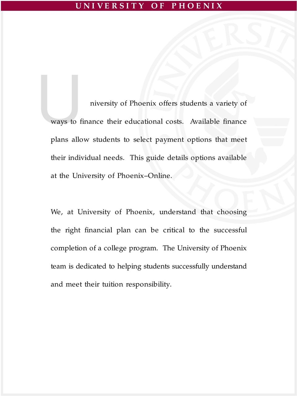 University of Phoenix offers students a variety of - PDF