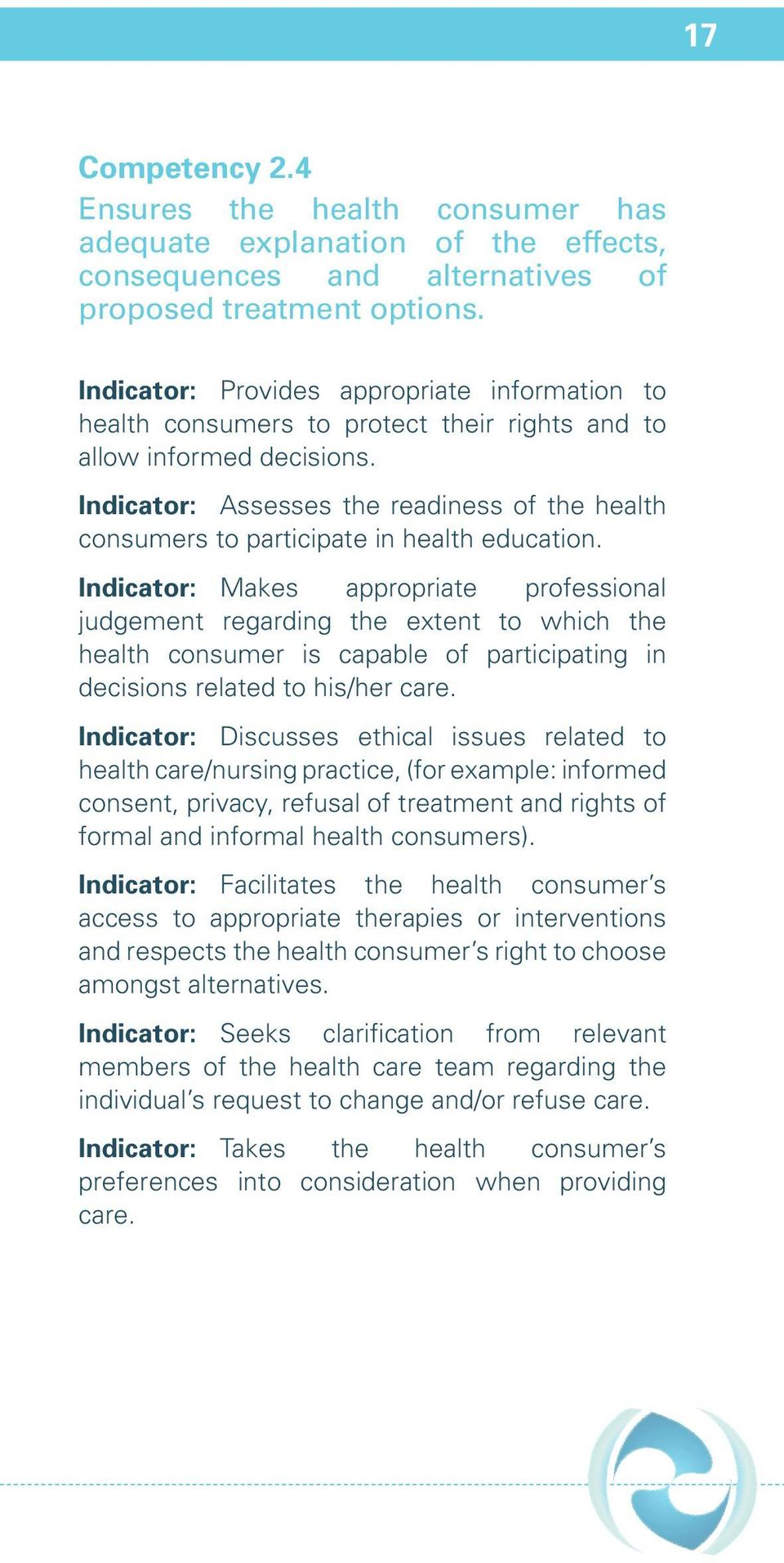 Indicator: Assesses the readiness of the health consumers to participate in health education.
