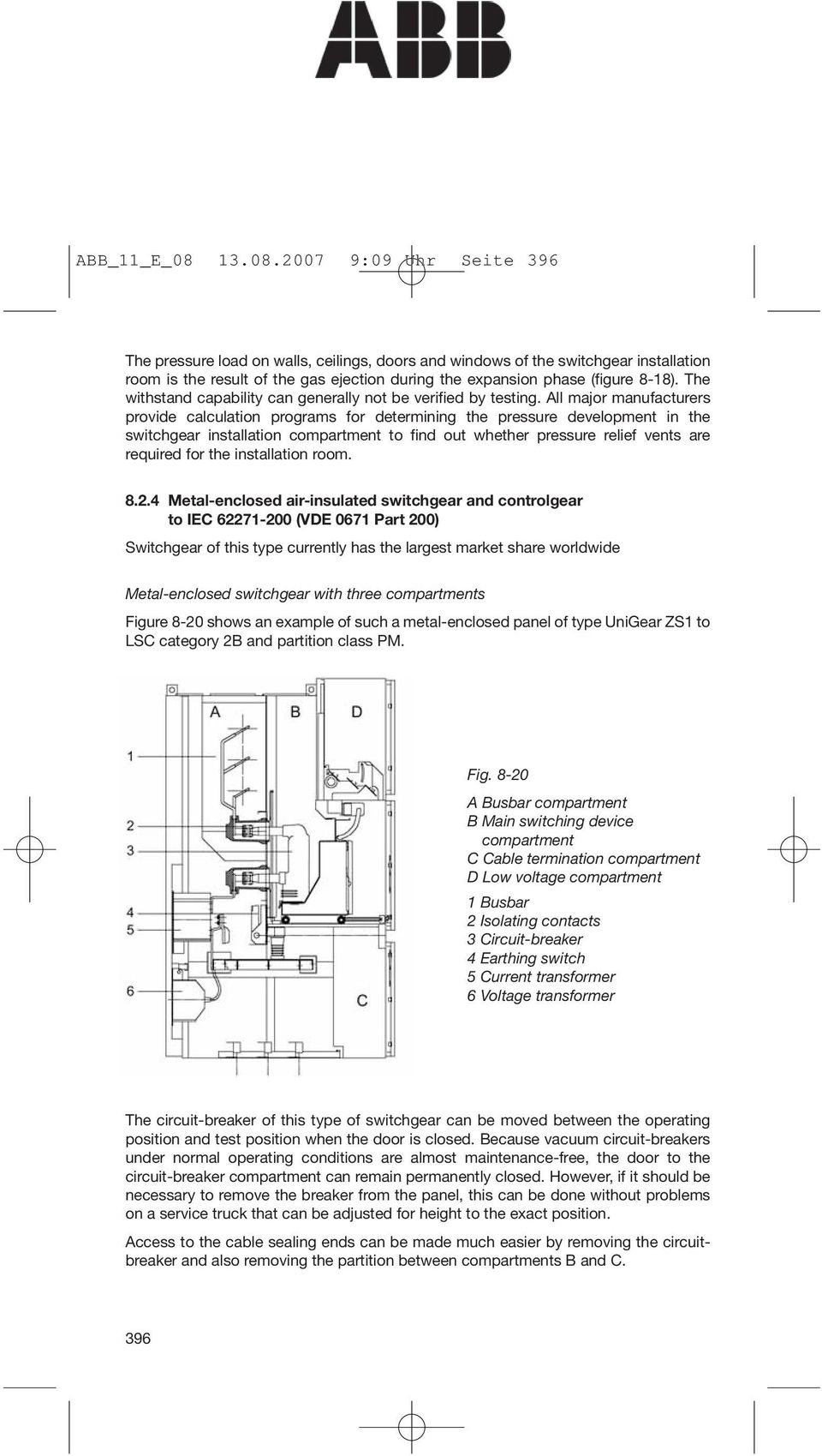 8 Switchgear And Installations For High Voltage Up To Abb Current Transformer Wiring Diagram The Withstand Capability Can Generally Not Be Verified By Testing