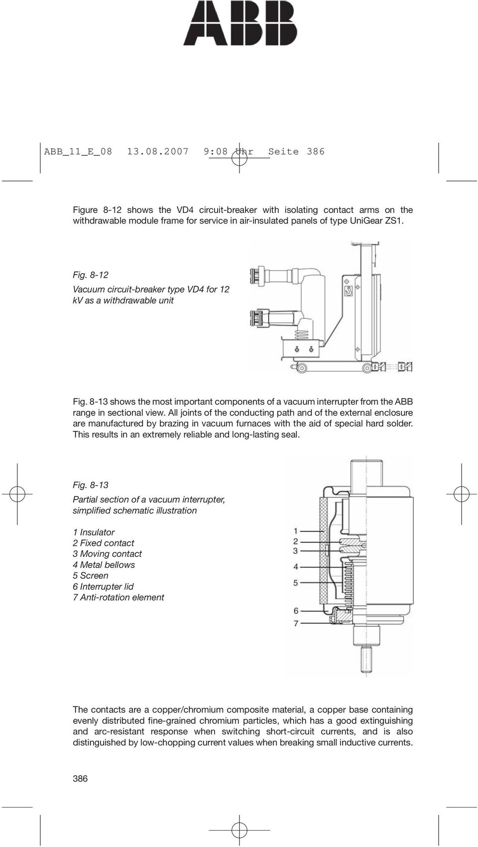 8 Switchgear And Installations For High Voltage Up To Abb Air Circuit Breaker Wiring Diagram All Joints Of The Conducting Path External Enclosure Are Manufactured By Brazing In
