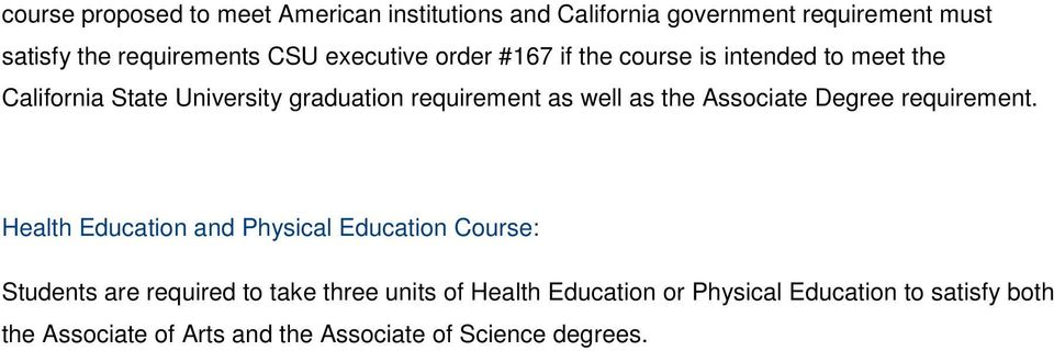 as the Associate Degree requirement.