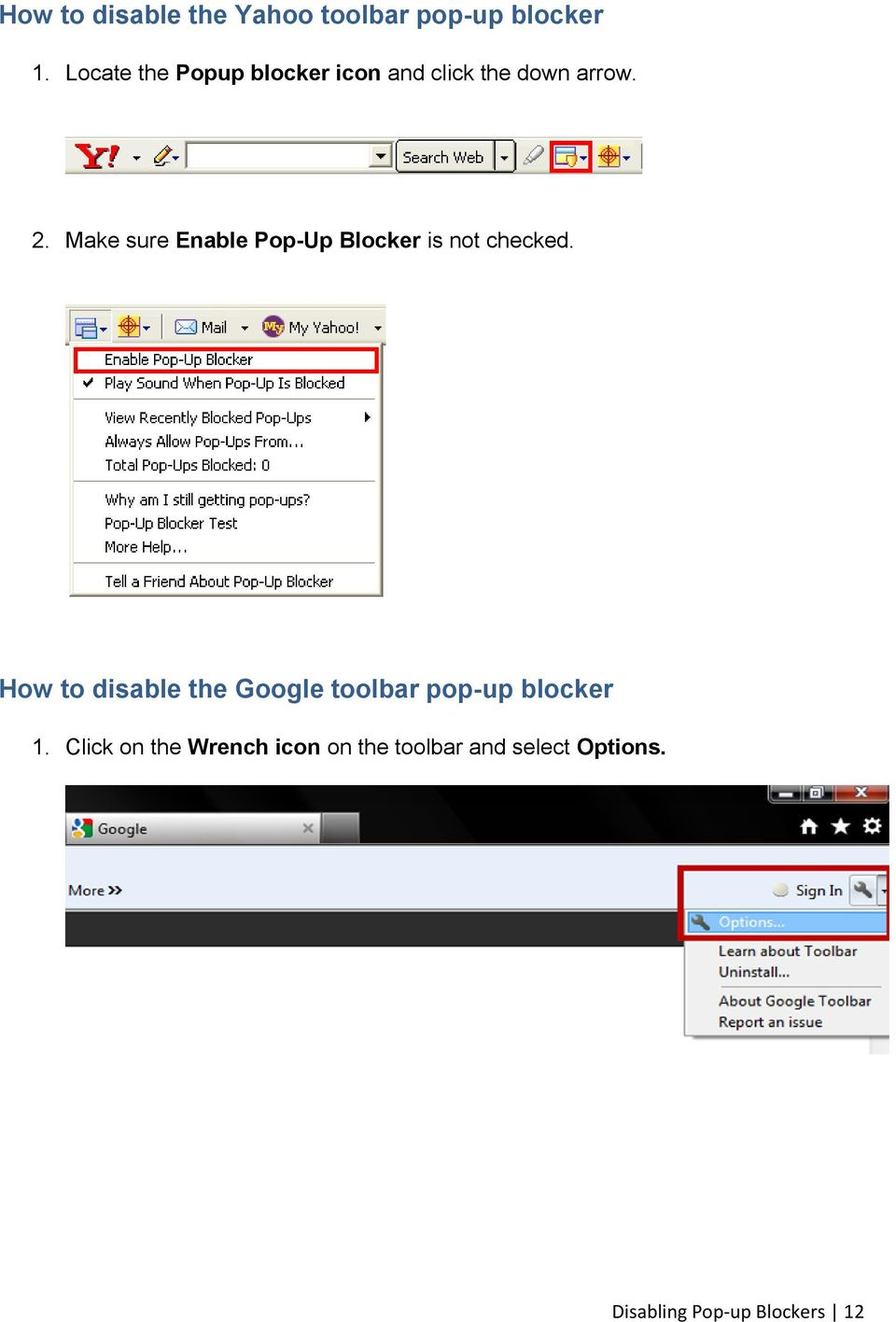Make sure Enable Pop-Up Blocker is not checked.