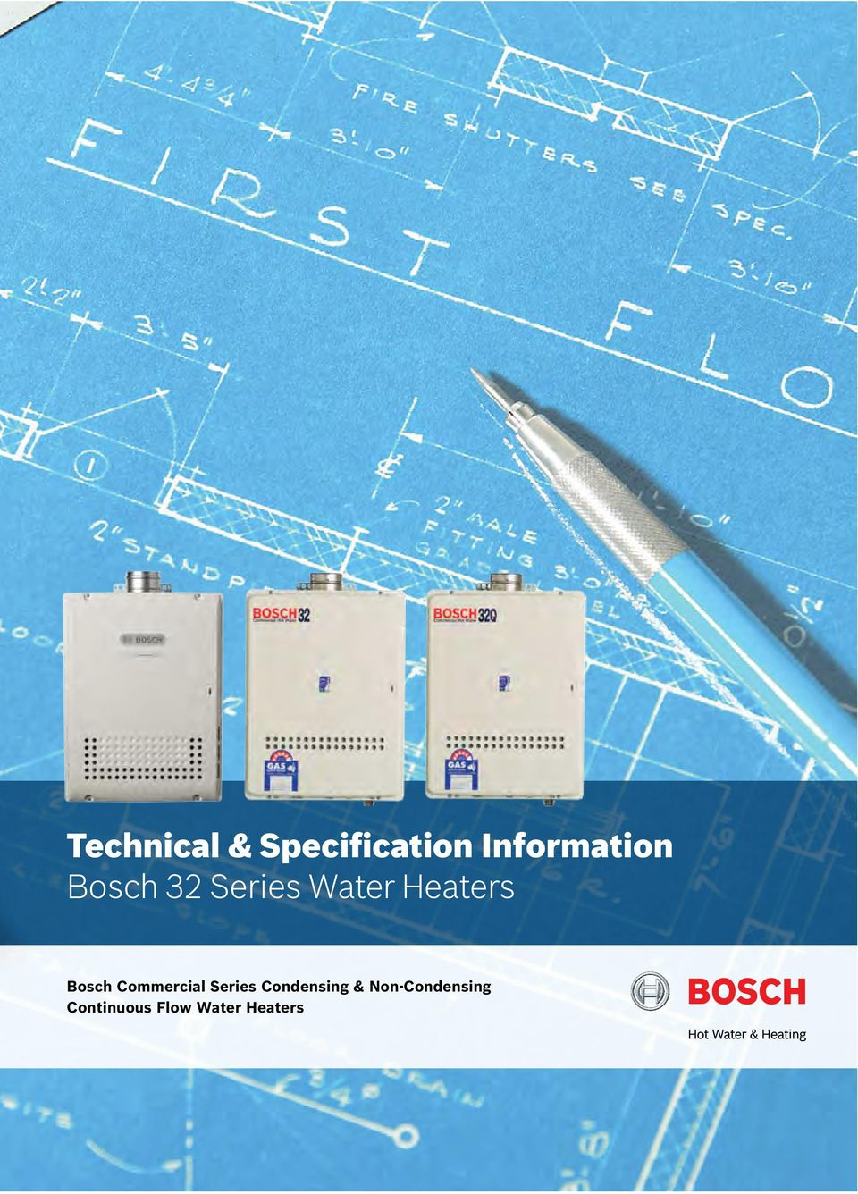 Technical & Specification Information Bosch 32 Series Water Heaters ...