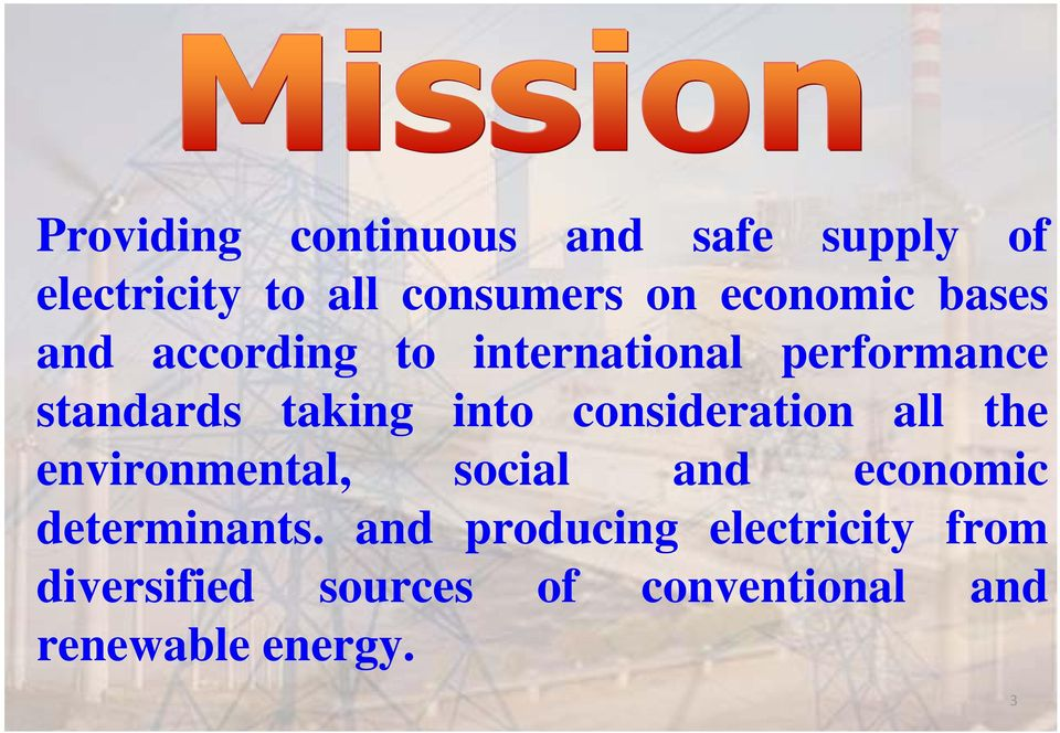 into consideration all the environmental, social and economic determinants.