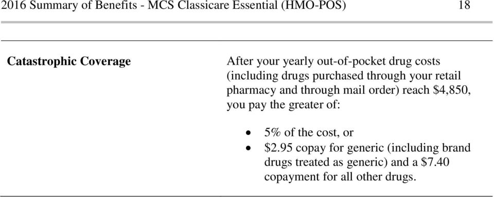 and through mail order) reach $4,850, you pay the greater of: 5% of the cost, or $2.