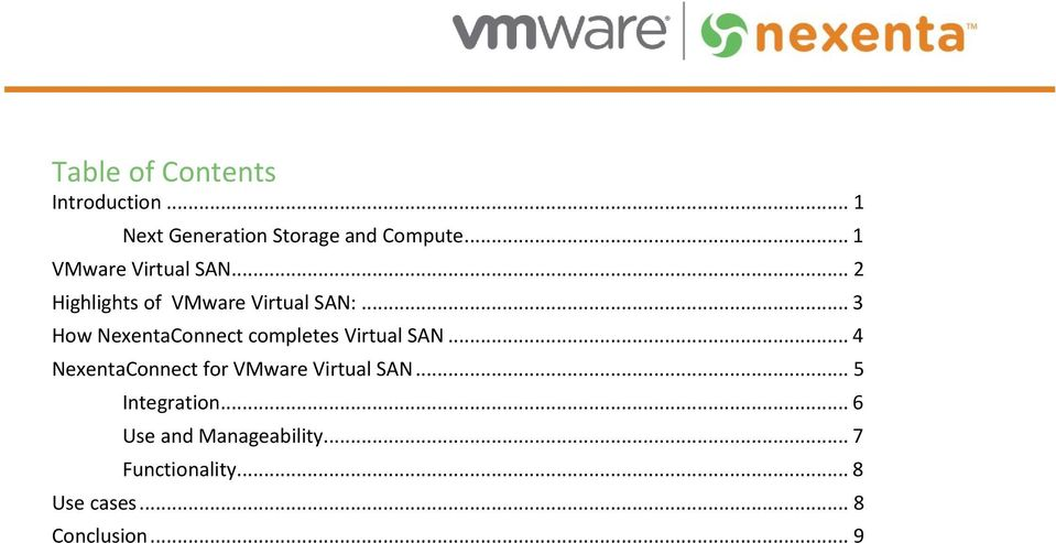 .. 3 How NexentaConnect completes Virtual SAN.