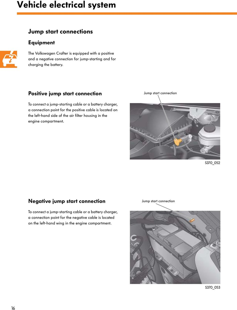 The Crafter Electrical System Pdf Rover T16 Wiring Diagram Positive Jump Start Connection To Connect A Starting Cable Or