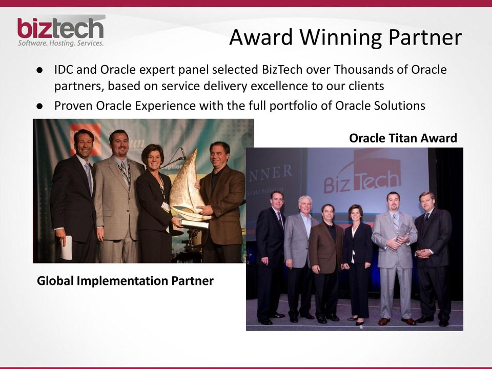 excellence to our clients Proven Oracle Experience with the full