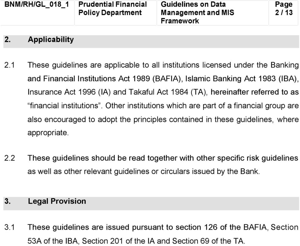 Takaful Act 1984 (TA), hereinafter referred to as financial institutions.