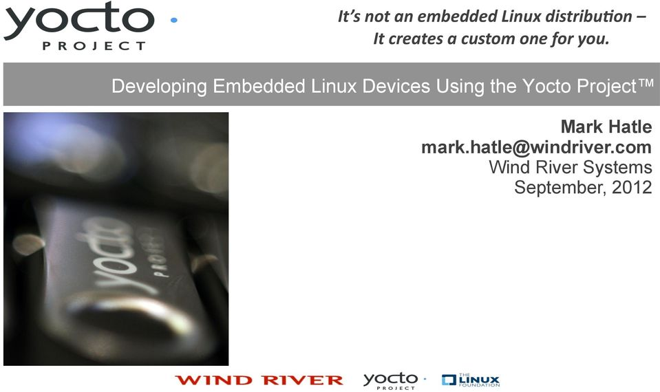 Developing Embedded Linux Devices Using the Yocto