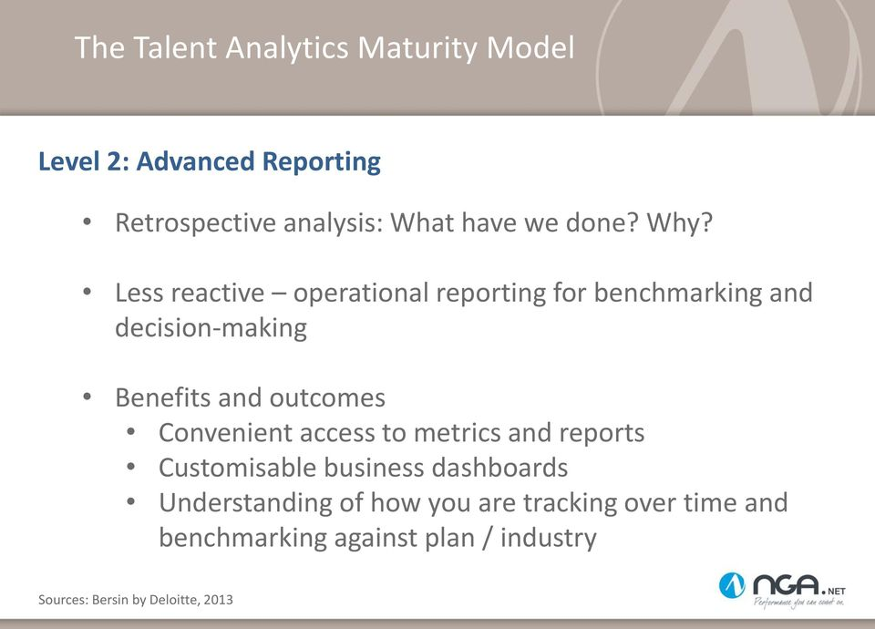 Less reactive operational reporting for benchmarking and decision-making Benefits and outcomes