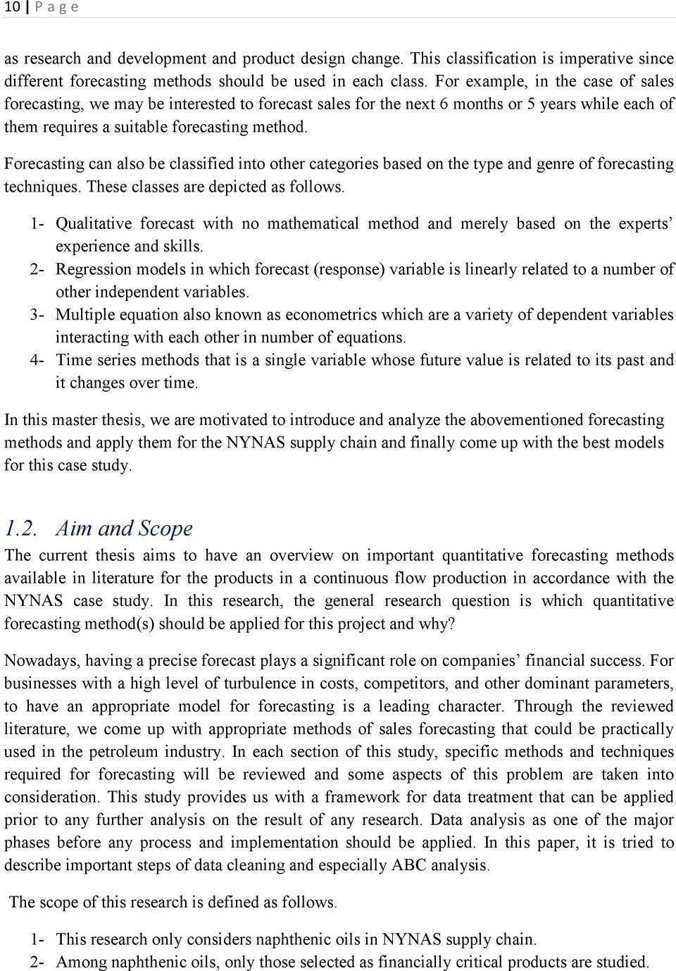 Overview of Quantitative Forecasting Methods on Sales of