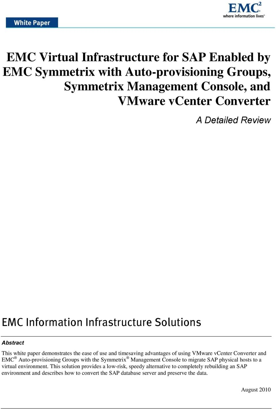Auto-provisioning Groups with the Symmetrix Management Console to migrate SAP physical hosts to a virtual environment.