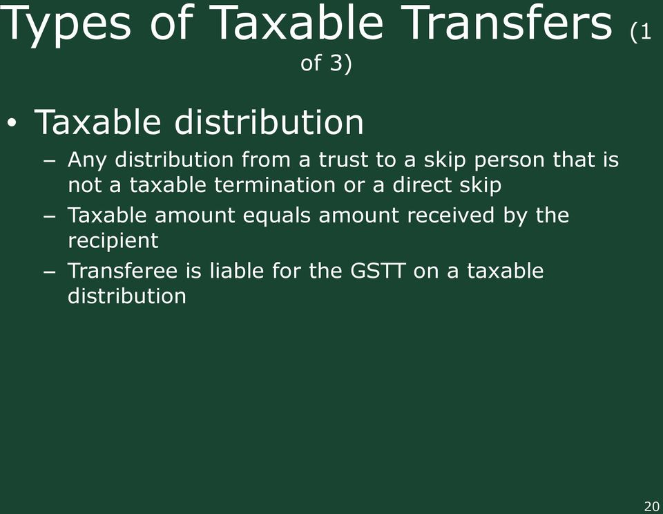 termination or a direct skip Taxable amount equals amount received